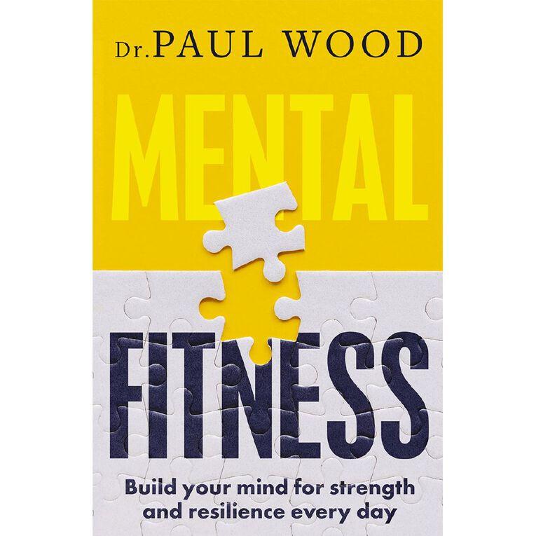 Mental Fitness by Paul Wood, , hi-res
