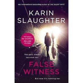 False Witness by Karin Slaughter N/A