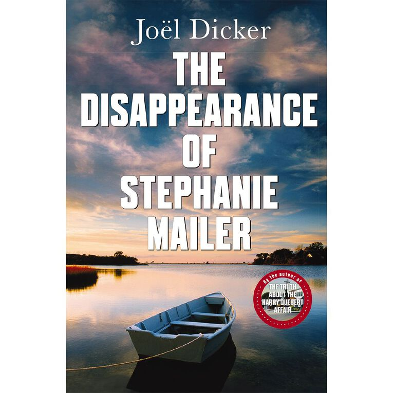The Disappearance of Stephanie Mailer by Joel Dicker, , hi-res