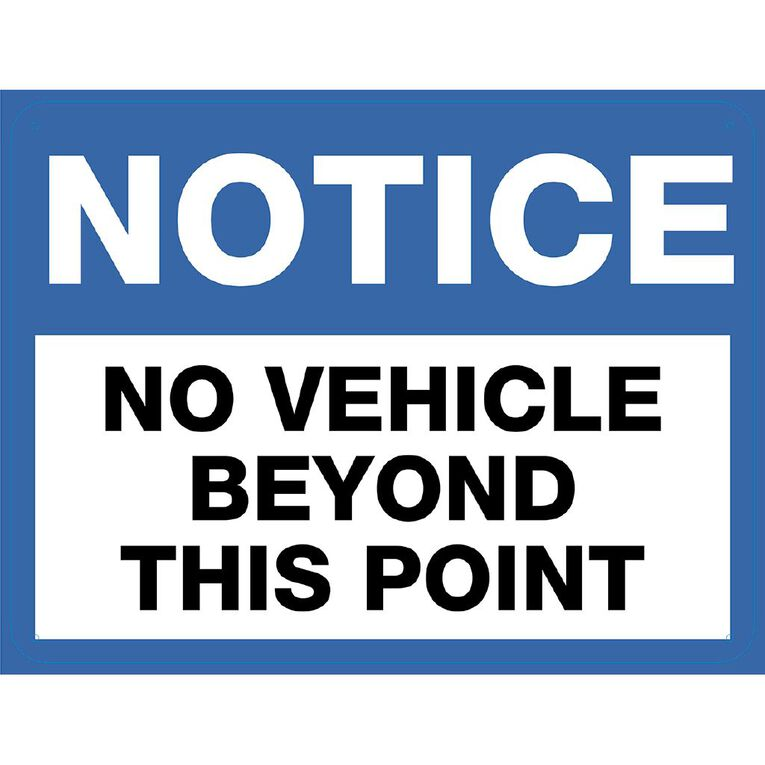 WS Notice No Vehicles Beyond Sign Large 450mm x 600mm, , hi-res