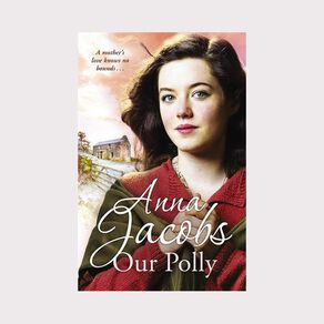 Kershaw Sisters #2 Our Polly by Anna Jacobs