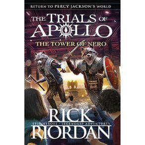 Trials of Apollo #5 The Tower of Nero by Rick Riordan