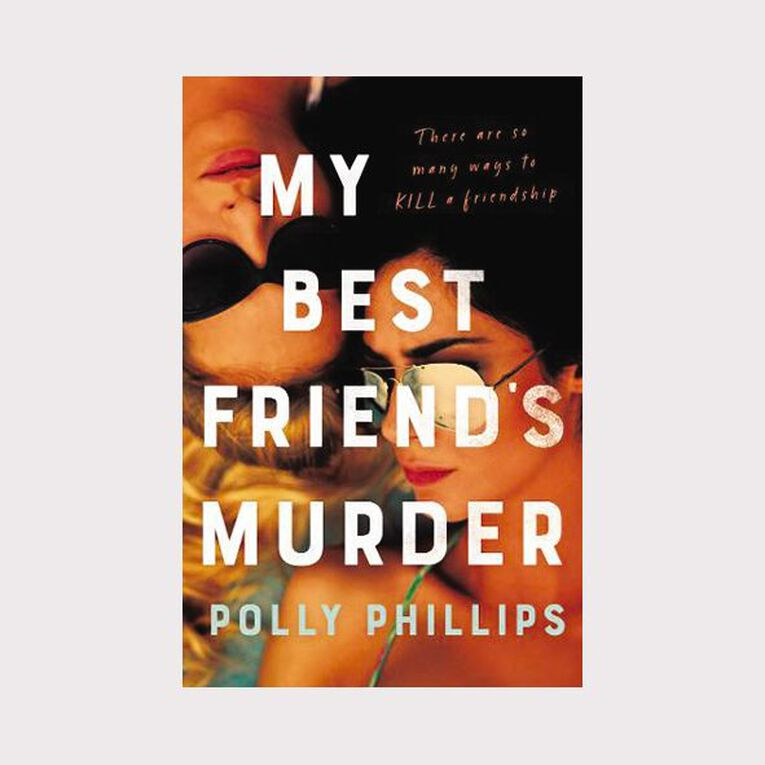My Best Friend's Murder by Polly Phillips, , hi-res