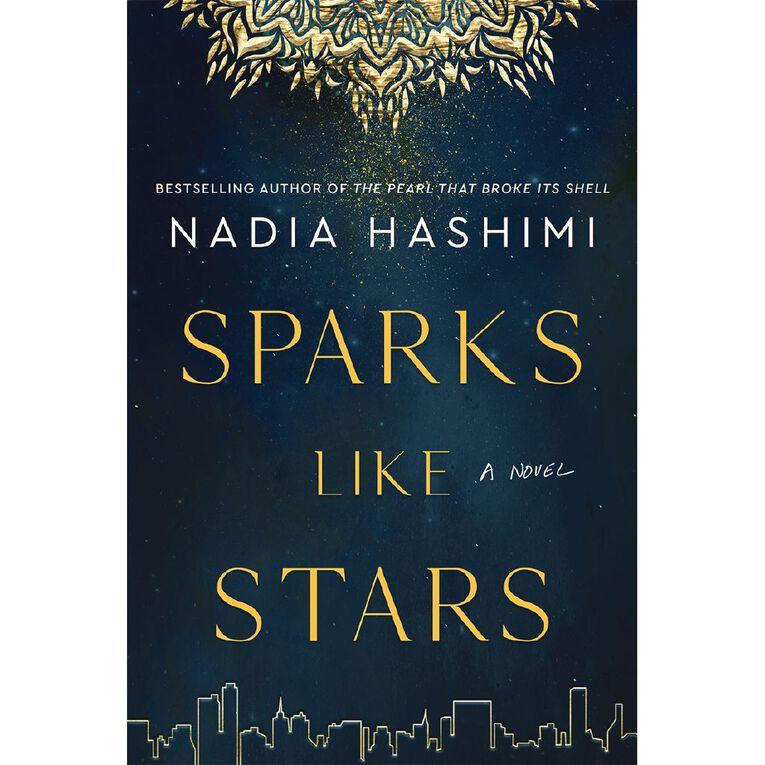 Sparks Like Stars by Nadia Hashimi, , hi-res