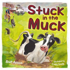 Stuck in the Muck by Brett Avison