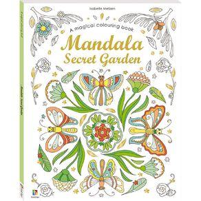 Magical Colouring Book: Mandala Secret Garden