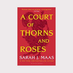 Thorns & Roses #1 A Court of Thorns and Roses by Sarah J Maas
