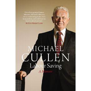 Labour Saving by Sir Michael Cullen