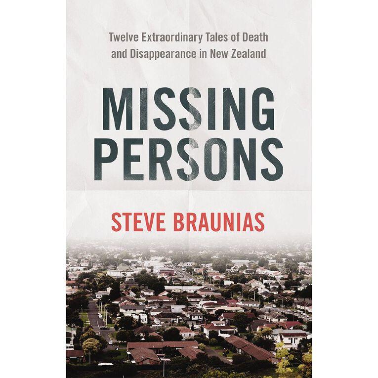 Missing Persons by Steve Braunias N/A, , hi-res