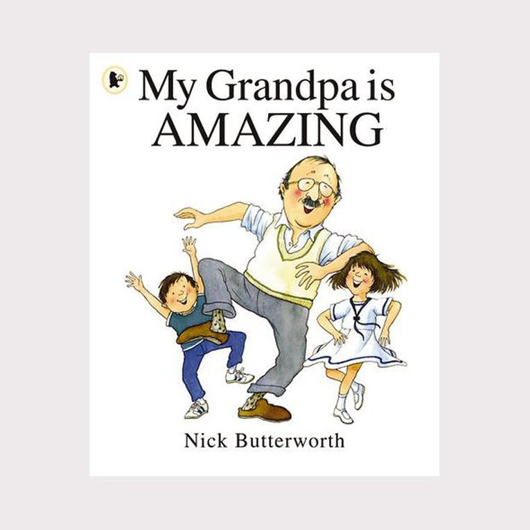My Grandpa is Amazing by Nick Butterworth, , hi-res