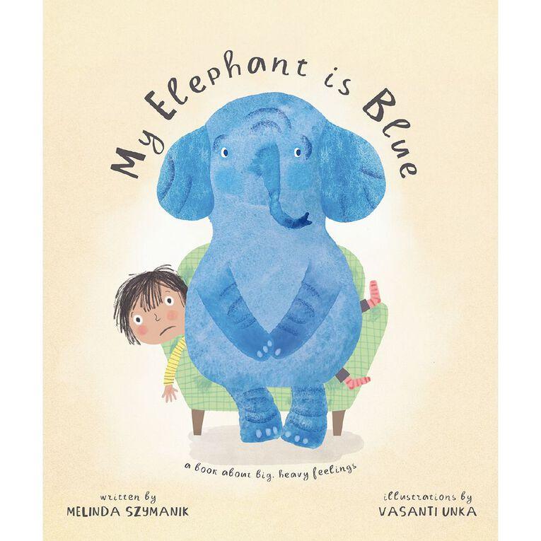 My Elephant Is Blue by Melinda Szymanik, , hi-res