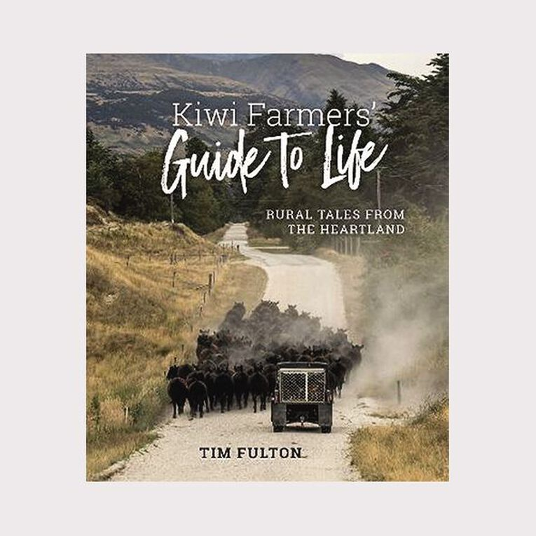 The Kiwi Farmers Guide to Life by Tim Fulton, , hi-res