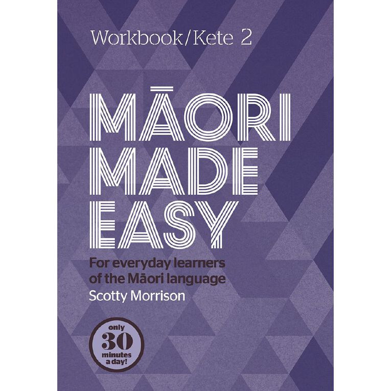 Maori Made Easy Workbook 2/ Kete 2 by Scotty Morrison, , hi-res