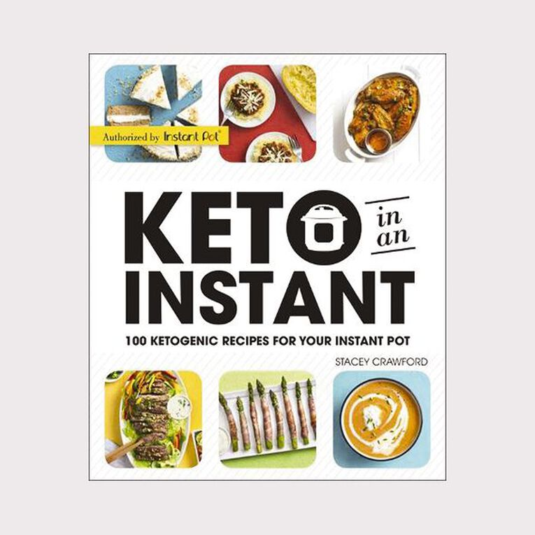 Keto in an Instant: Recipes for Your Instant Pot by Stacey Crawford, , hi-res