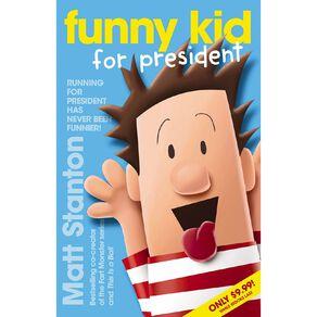 Funny Kid #1 For President by Matt Stanton