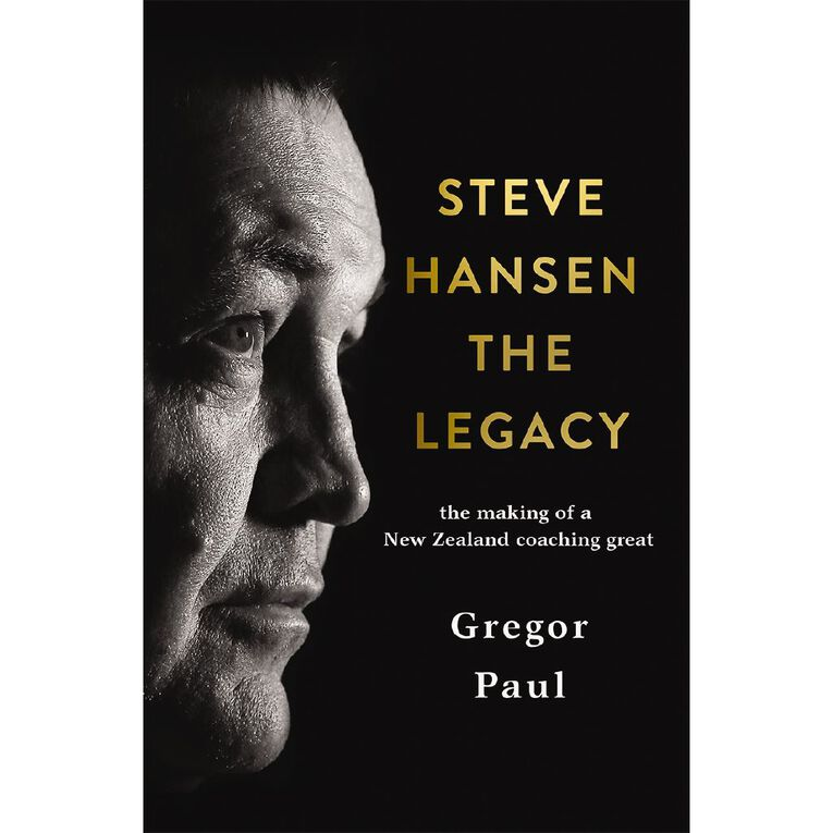 Steve Hansen: The Legacy by Gregor Paul, , hi-res
