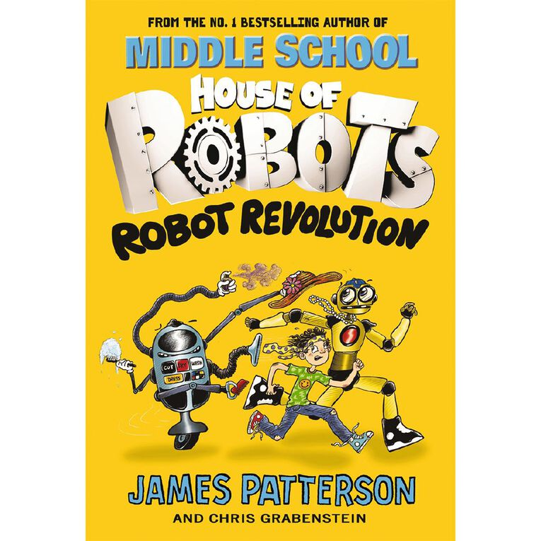 House of Robots #3 Robot Revolution by James Patterson, , hi-res