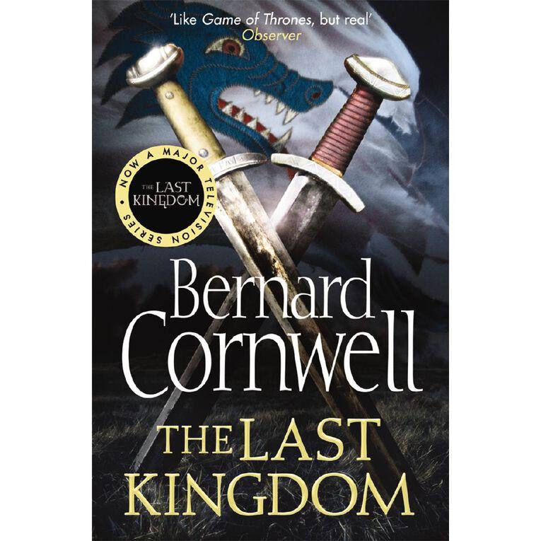 Last Kingdom #1 Last Kingdom by Bernard Cornwell, , hi-res