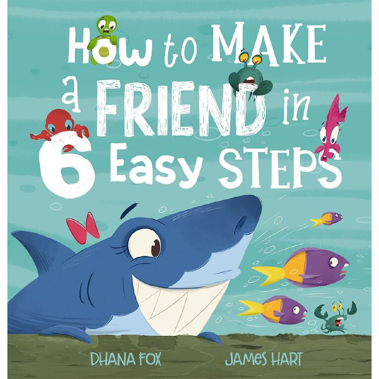 How to Make a Friend in Six Easy Steps by Dhana Fox, , hi-res image number null