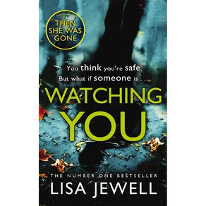 Watching You by Lisa Jewell N/A