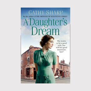 East End Daughters #3 A Daughter's Dream by Cathy Sharp