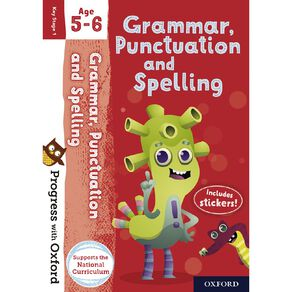 Grammar Punctuation and Spelling Age 5-6 by Oxford University Press