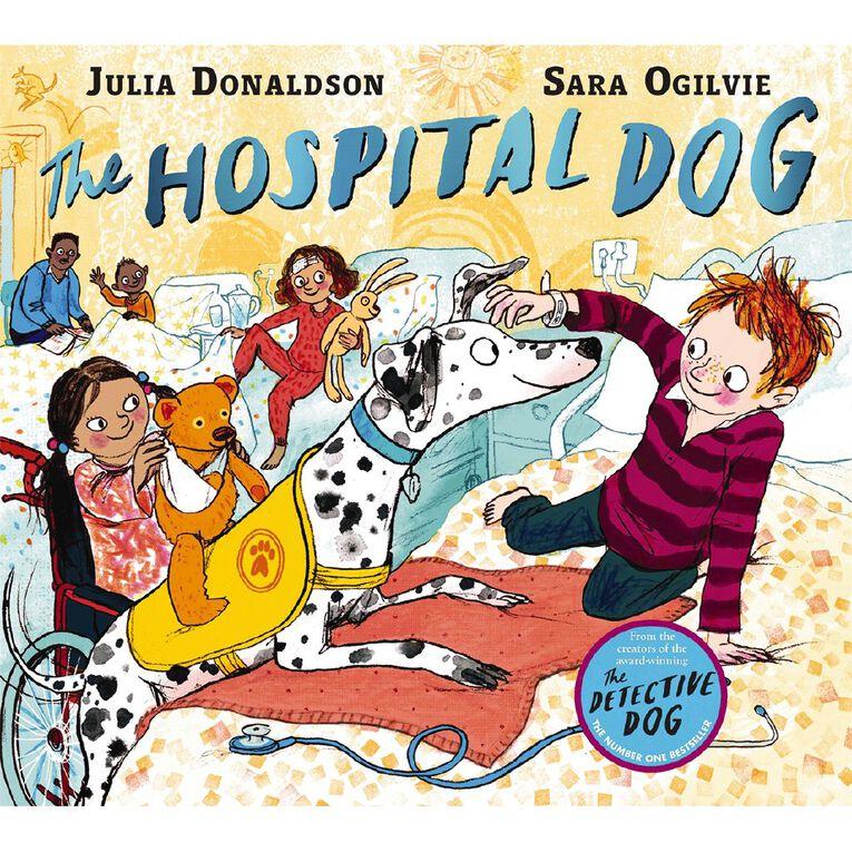 The Hospital Dog by Julia Donaldson, , hi-res