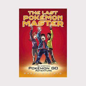 The Last Pokemon Master by Carol Christo