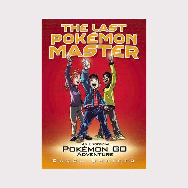 The Last Pokemon Master by Carol Christo, , hi-res