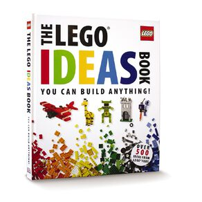 Lego Ideas Book: You Can Build Anything! by Daniwel Lipkowitz