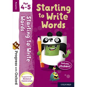 Starting to Write Words Age 4-5 by Oxford University Press