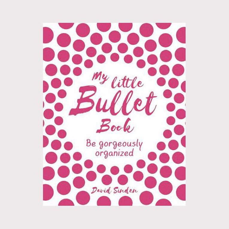 My Little Bullet Book: Be Gorgeously Organized by David Sinden, , hi-res