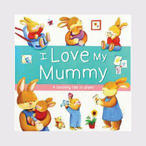 I Love My Mummy N/A