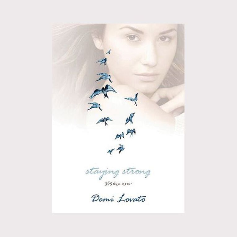 Staying Strong: 365 Days a Year by Demi Lovato, , hi-res