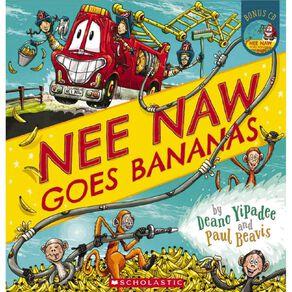 Nee Naw Goes Bananas by Deano Yipadee