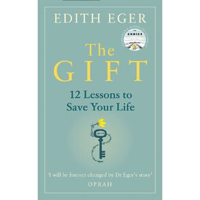 The Gift by Edith Eger N/A