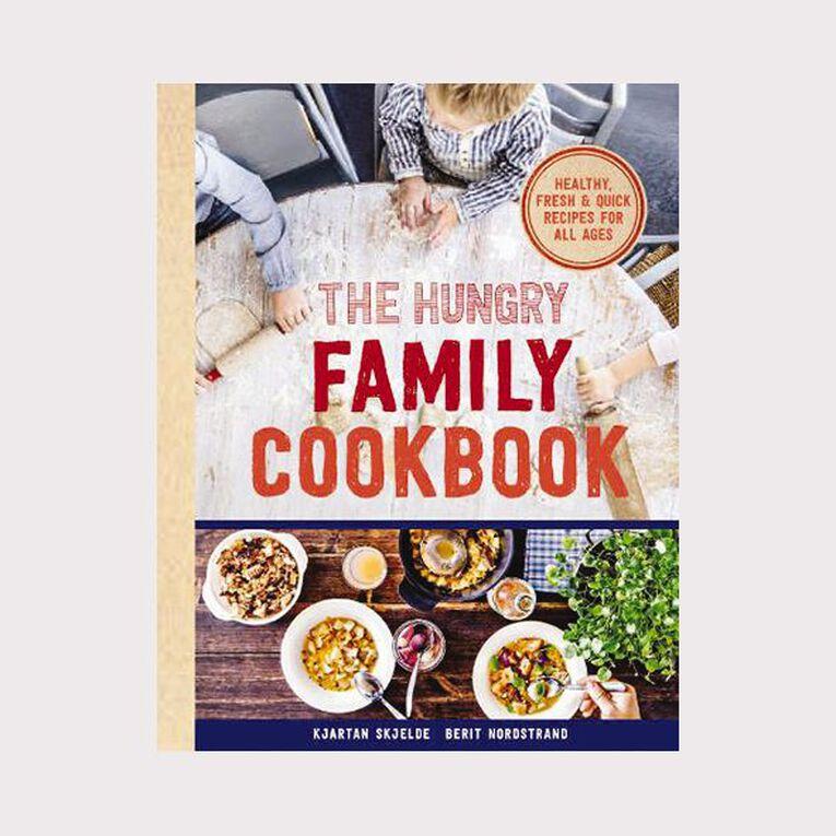 The Hungry Family Cookbook by Kjartan Skjelde & Berit Nordstrand, , hi-res