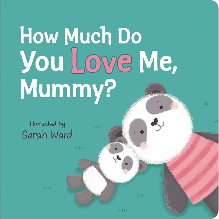 How Much Do You Love Me Mummy?, , hi-res