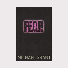 Gone #5 Fear by Michael Grant