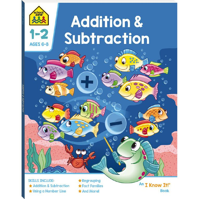 Addition and Subtraction I Know It Book (6-8yrs) by School Zone, , hi-res