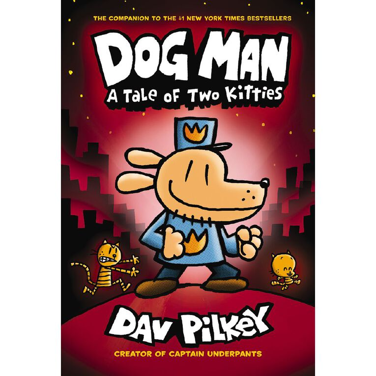 Dog Man #3 A Tale of Two Kitties by Dav Pilkey, , hi-res