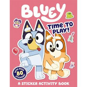 Bluey: Time to Play! Sticker Activity Book