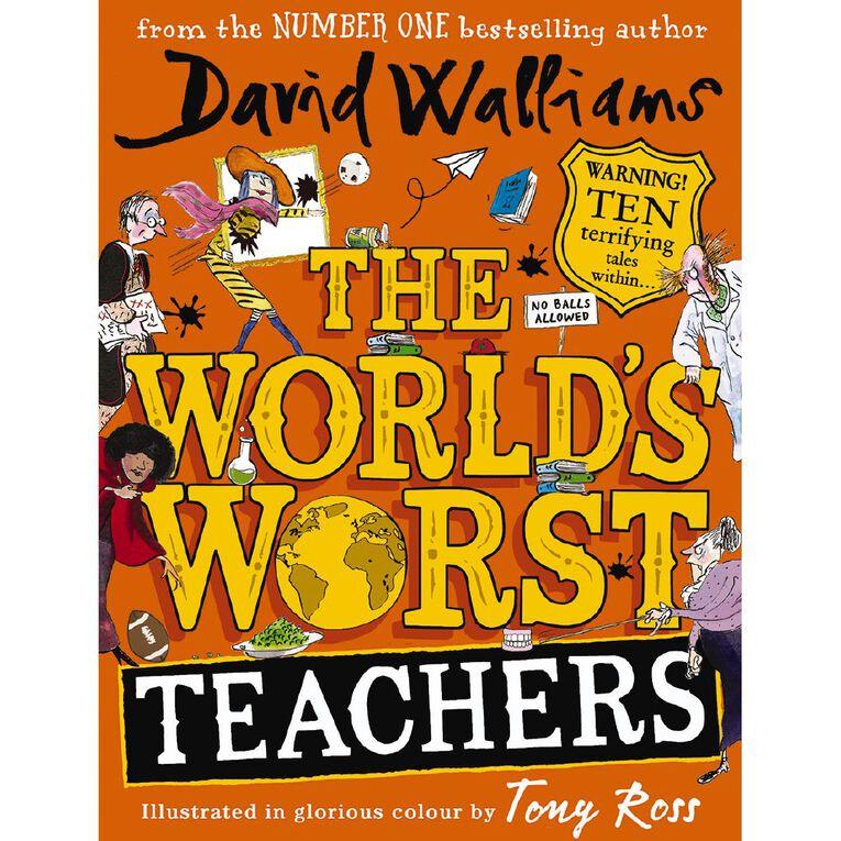 The World's Worst Teachers by David Walliams, , hi-res