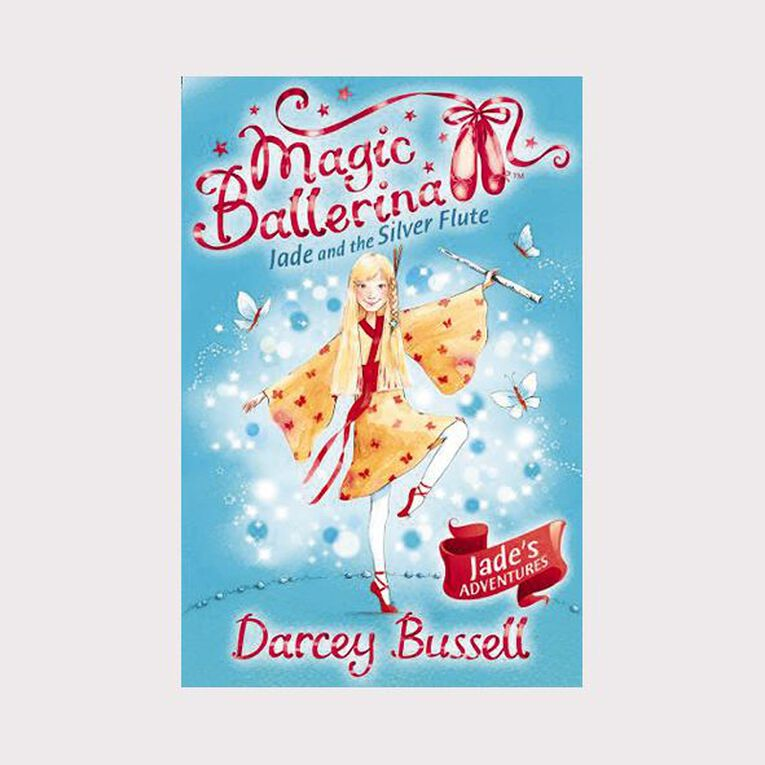 Magic Ballerina #21 Jade & The Silver Flute by Darcey Bussell, , hi-res