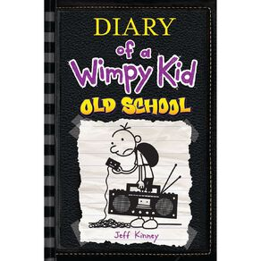 Diary of a Wimpy Kid #10 Old School by Jeff Kinney N/A