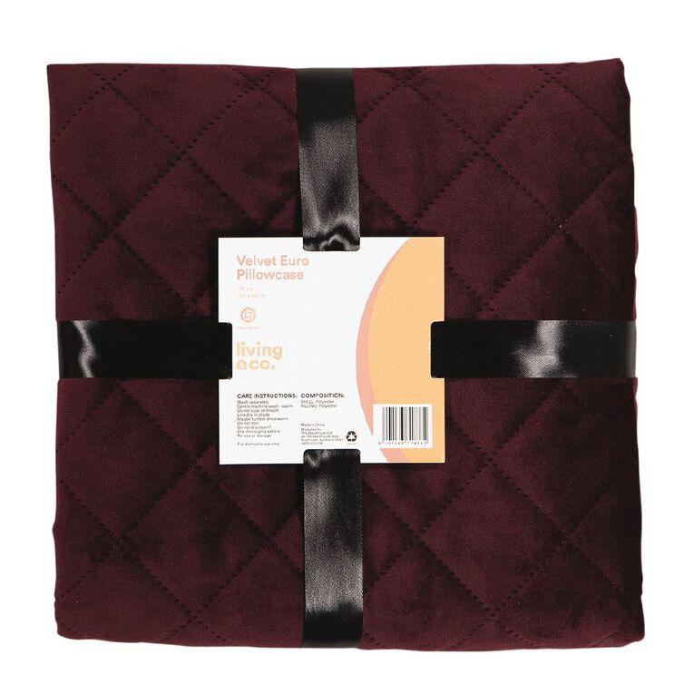 Living & Co Pillowcase Euro Velvet Pinsonic Wine 65cm x 65cm, , hi-res