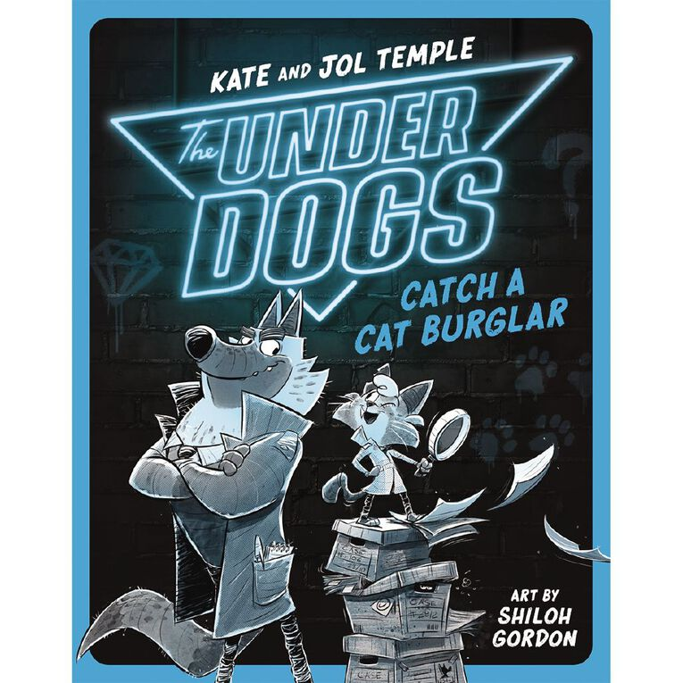 Underdogs #1 Catch a Cat Burglar by Kate & Jol Temple, , hi-res