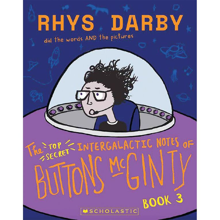 Buttons McGinty #3 The Top Secret Intergalactic Notes by Rhys Darby N/A, , hi-res