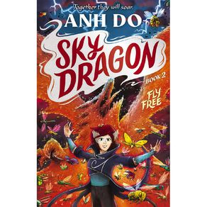 Skydragon #2 Fly Free by Anh Do