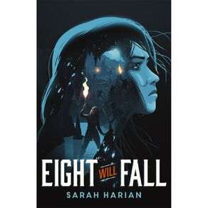 Eight Will Fall by Sarah Harian